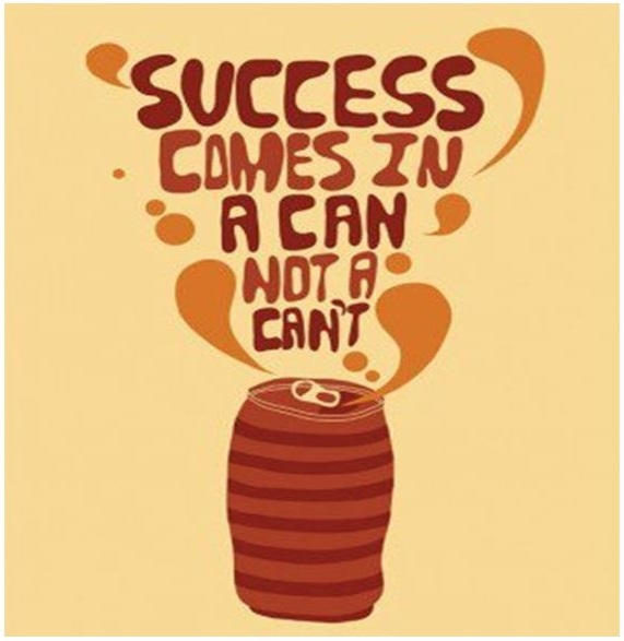Image for SUCCESS comes in a CAN not a CAN'T